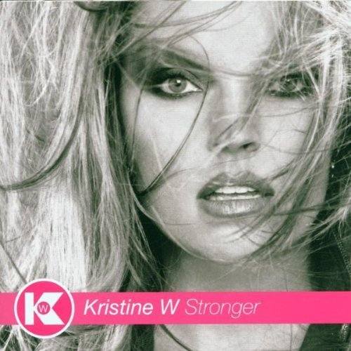 Bild 1: Kristine W, Stronger (2000, US)
