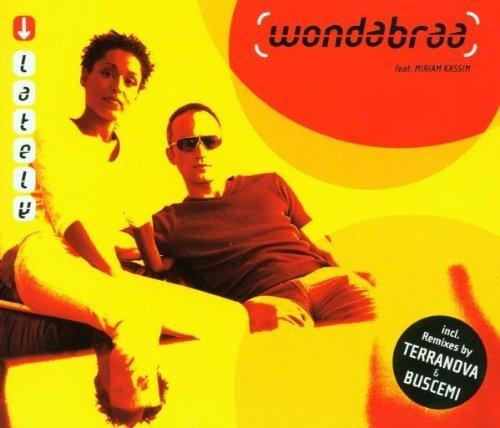 Bild 1: Wondabraa, Lately (2000, feat. Miriam Kassim)