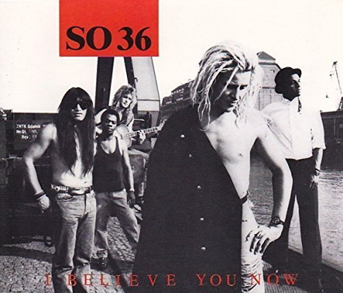 Bild 1: SO 36, I believe you now (1989)