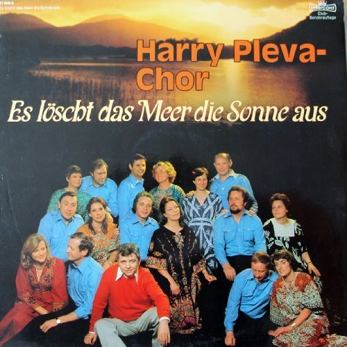 Bild 1: Harry Pleva-Chor, Es löscht das Meer die Sonne aus (1978)