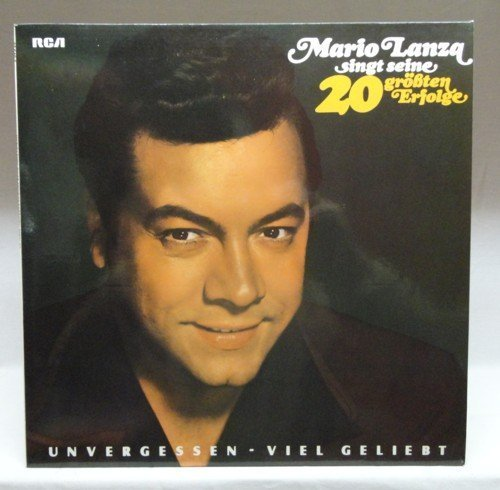 Bild 1: Mario Lanza, Singt seine 20 größten Erfolge (1976)