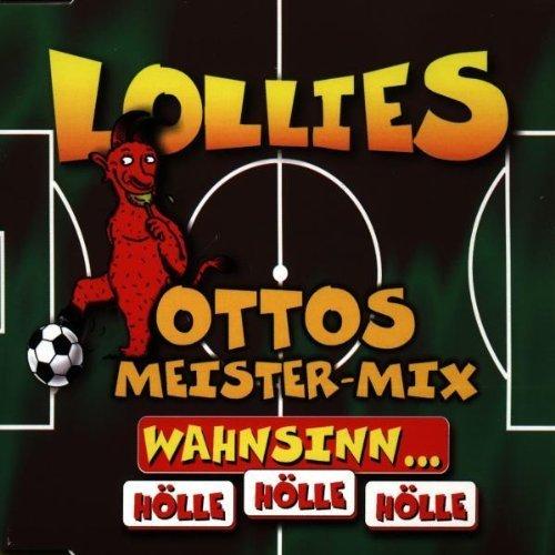 Bild 1: Lollies, Wahsnin..Hölle, Hölle, Hölle (Ottos-Meister-Mix/Hölle Orig. Remix/Fan-Club Mix, 1998)