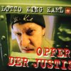 Lotto King Karl, Opfer der Justiz (1999)