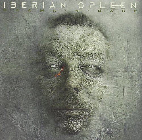 Bild 1: Iberian Spleen, Drama 'n' base (2000)