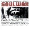Soul Wax, Much against everyone's advice (digi, #bias356)