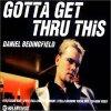 Daniel Bedingfield, Gotta get thru this (2001)