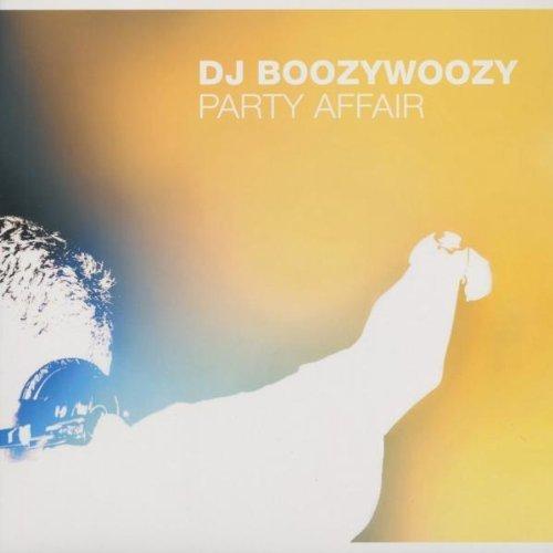 Bild 1: DJ Boozywoozy, Party affair (Ext./Rocco Remix, 2002)