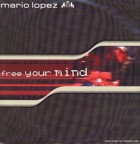 Bild 1: Mario Lopez, Free your mind (Club/Club Classixx, 2002)