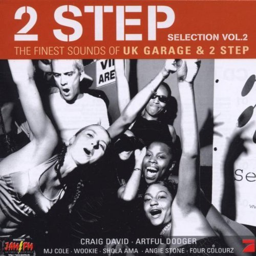 Bild 1: 2 Step 2-The finest Sounds of UK Garage & 2 Step (2000), Dennis Taylor, Artful Dodger feat. Lifford, Craig David, Rosie Gaines, MAW feat. India, Azzido da Bass..