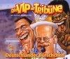 VIP Tribüne, Deutschländer Bürschchen (2000)