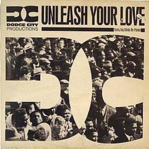 Bild 1: Dodge City Productions, Unleash your love (City Lick Mix, 1993, feat. Ghida de Palma)