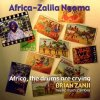Brian Zanji, Africa-zalila ngoma-Africa, the drums are crying (2000)