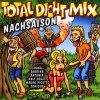 Total Dicht Mix-Nachsaison (2000), Loona, Sabrina, Antonia, Ralf Sögel, Mauro Picotto, Sonique..