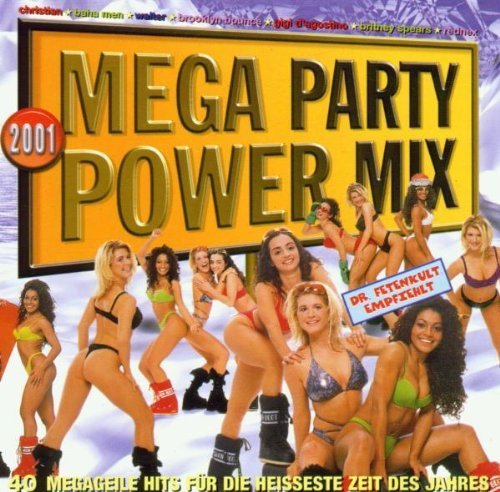 Bild 1: Mega Party Power Mix 2001, Christian, Baha Men, Walter, Brooklyn Bounce, Gigi D'Agostino, Rednex..