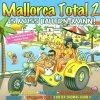 Mallorca Total 2-Es muss ballern, Mann! (40 tracks, 2000), Zlatko & Jürgen, Ralf Sögel, Mickie Krause, EAV, Udo Jürgens, Eiffel 65..