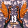 Ravelation-13 Créateurs de Rave (1992), Deus Ex-Machina, Microbase, SAP, Pills, Z-Eve..