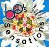 60's Sensation, Association, Donovan, Sam&Dave, Troggs..