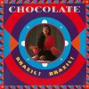 Chocolate, Brazil! Brazil! (Ext., 1990)