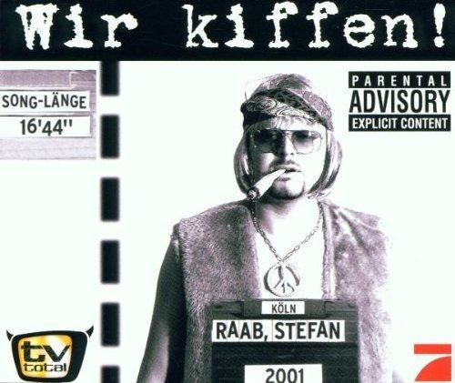 Bild 1: Stefan Raab, Wir kiffen (2001)