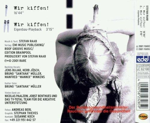 Bild 2: Stefan Raab, Wir kiffen (2001)