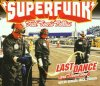 Superfunk, Last dance (2001)