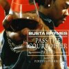 Busta Rhymes, Pass the courvoisier part 2 (2002, feat. P. Diddy, Pharrell)
