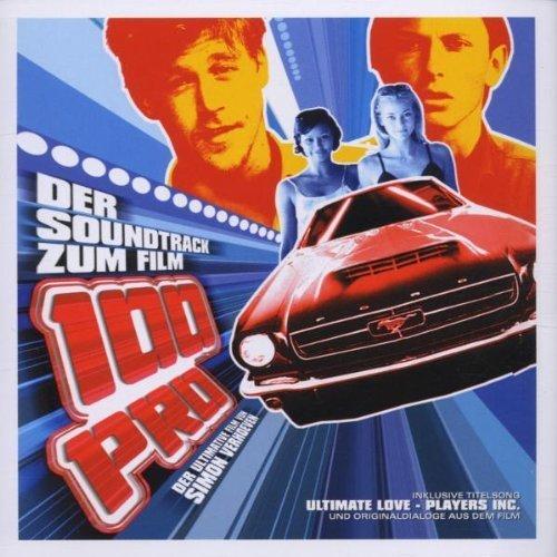 Bild 1: 100 Pro (2001), Simon Verhoeven, Eder, DJ Static, Future Funk, Jerome Isma-Ae..