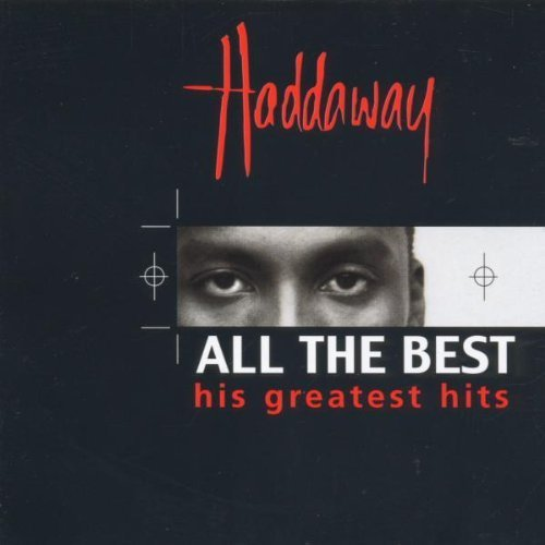 Bild 1: Haddaway, All the best-His greatest hits (1999)