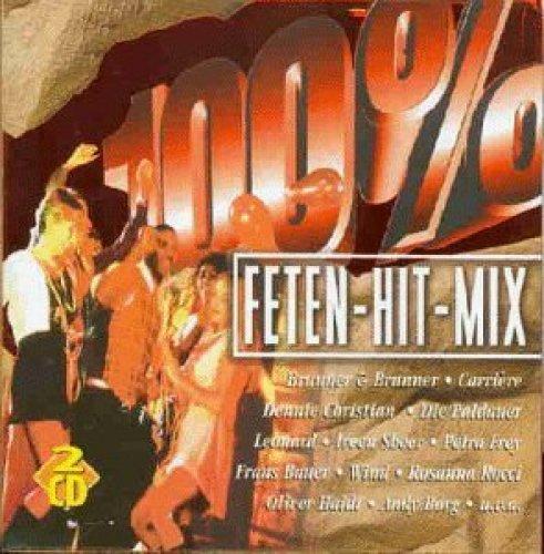 Bild 1: 100% Feten-Hit-Mix (1998, Koch), Brunner & Brunner, Carrière, Paldauer, Leonard, Ireen Sheer..