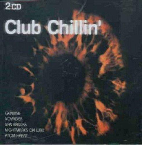 Bild 1: Club Chillin' (1997), Ozoona, Sensorama, Effective Force, Faust IV, Gadgets, Atom Heart..