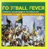 Football Fever (1998), Billy Bragg, Angelo Petisi, Rhodope Folk Ensemble, Hector Pavez, Okuta Percussion..