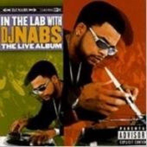 Bild 1: DJ Nabs, In the lab with DJ Nabs-The live album (1998)