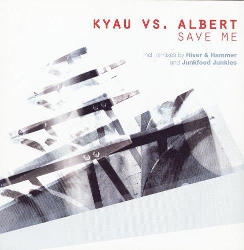 Фото 1: Kyau vs. Albert, Save me (3 versions, 2002)