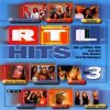 RTL Hits 3 (2001), No Angels, Sylver, DJ's@Work, Hermes House Band, Safri Duo, Loona..