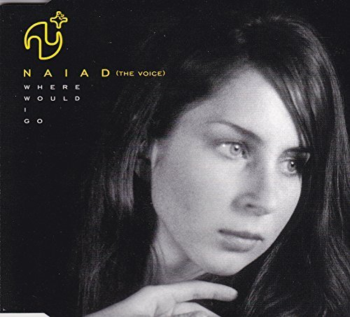 Bild 1: Naiad (The Voice), Where would I go (4 versions)