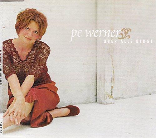 Bild 1: Pe Werner, Über alle Berge (2001)