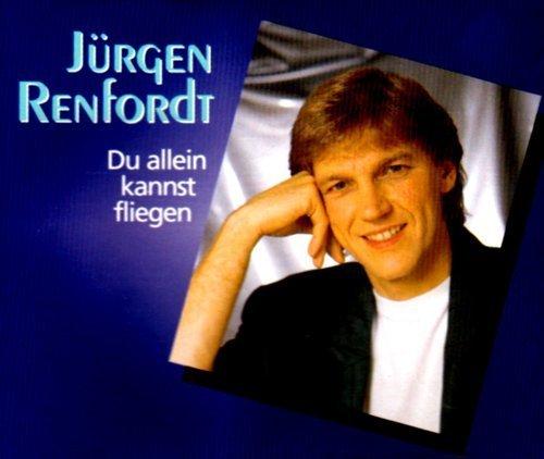 Bild 2: Jürgen Renfordt, Du allein kannst fliegen/Danke (1997)