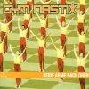 Gym Nastix, Beide Arme nach oben (2002)