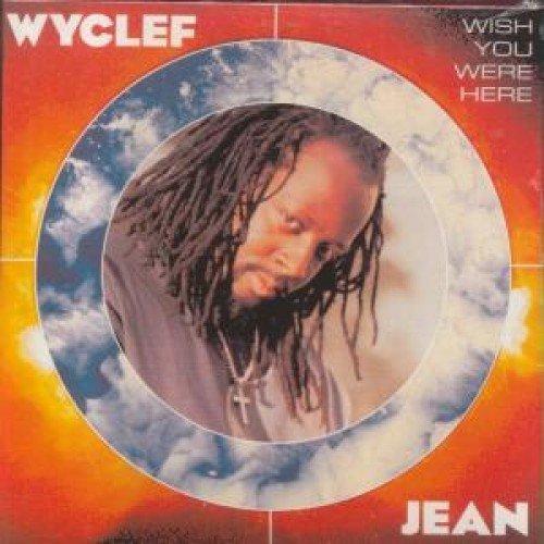 Bild 2: Wyclef Jean, Wish you were here (2001)