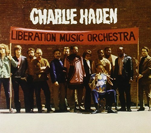 Bild 1: Charlie Haden, Not in our name (2005, & Liberation Music Orchestra)