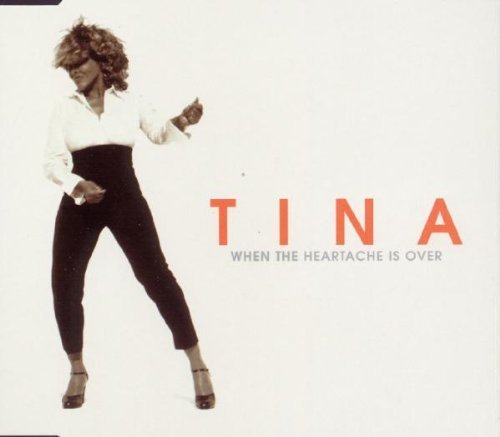 Bild 1: Tina Turner, When the heartache is over (1999, #8878552)