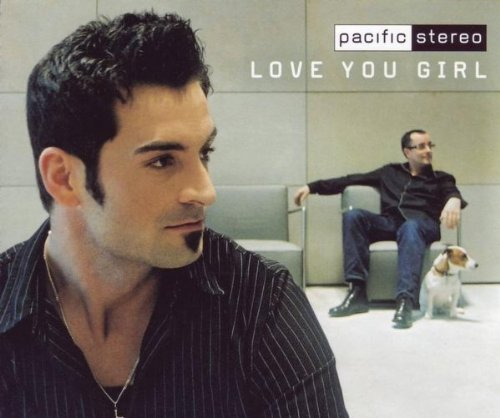 Bild 1: Pacific Stereo, Love you girl (2002)