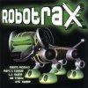 Robotrax (2000), Mauro Picotto, Floorfilla, Sweep, Utah..
