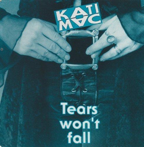 Bild 1: Kati Mac, Tears won't fall