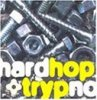 Hard Hop & Trypno  (1996), Eboman, Philadelphia Bluntz, Fatboy Slim, Supersoul, Zen Cowboys, Crystal Method..