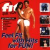 Fit For Fun (1995, incl. Workout-Programm), Juliet Roberts, M People, Judy Cheeks, Zhane, David Morales, Adeva..