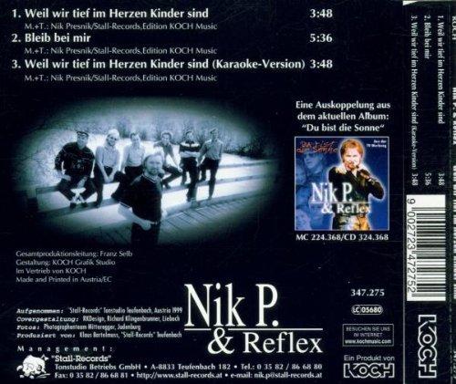 Bild 2: Nik P. & Reflex, Weil wir tief im Herzen Kinder sind (1999)