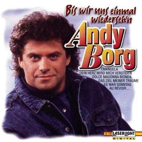 Bild 1: Andy Borg, Bis wir uns einmal wiederseh'n (compilation, 1989/95)