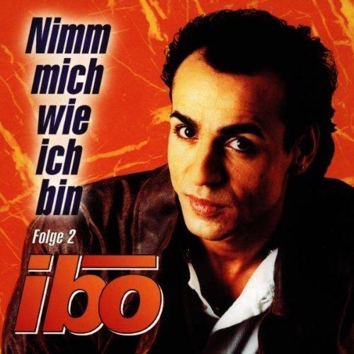 Bild 1: Ibo, Nimm mich wie ich bin 2 (1997)