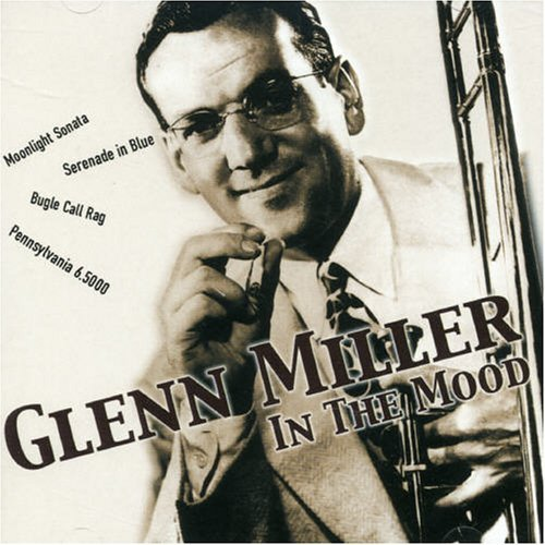 Bild 1: Glenn Miller, In the mood (compilation, 16 tracks)